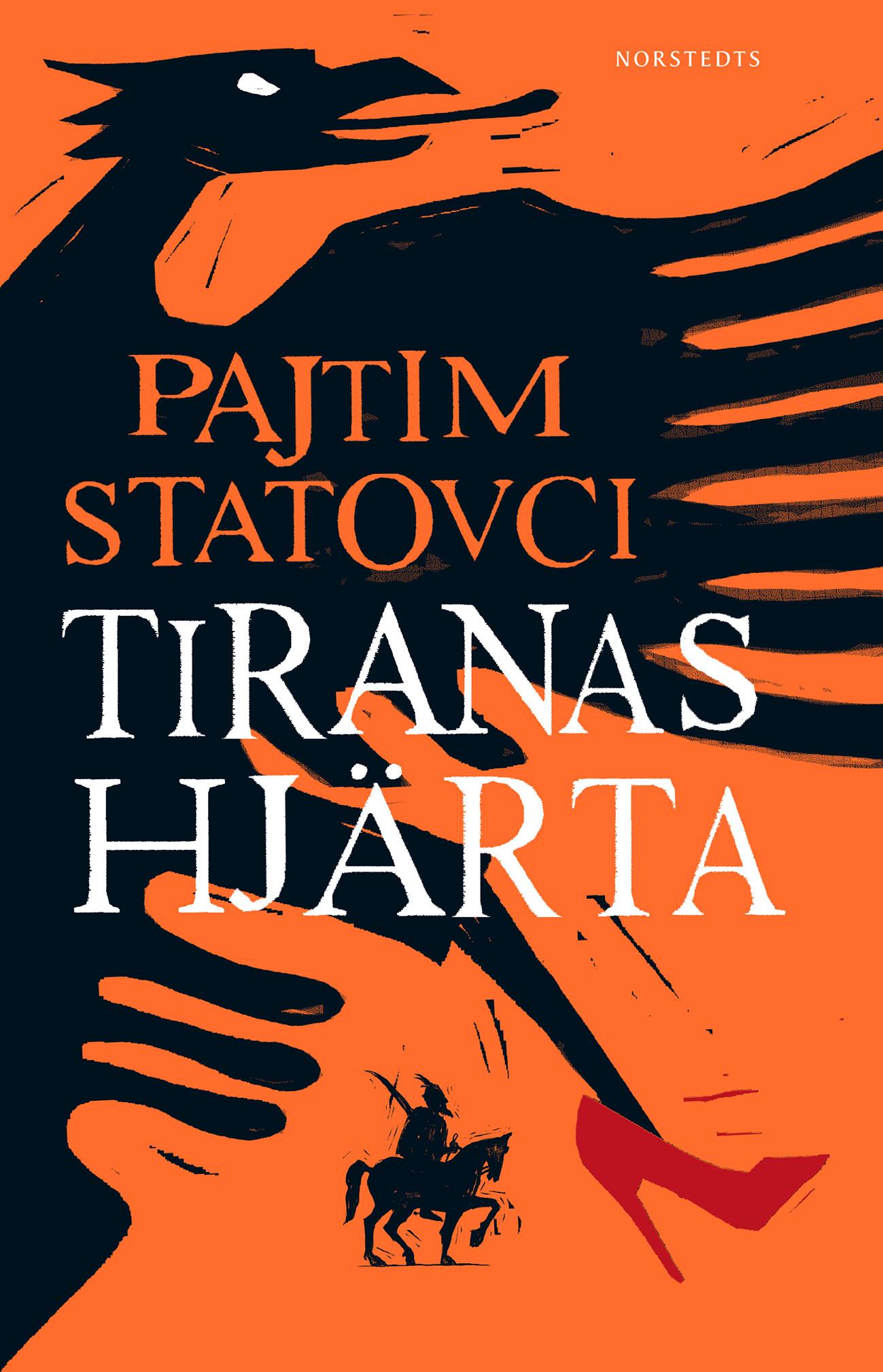 Tiranas hjärta , Pajtim Statovci