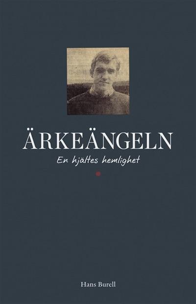 Ärkeängeln: En hjältes hemlighet, Hans Burell