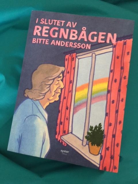 I slutet av regnbågen, Bitte Andersson