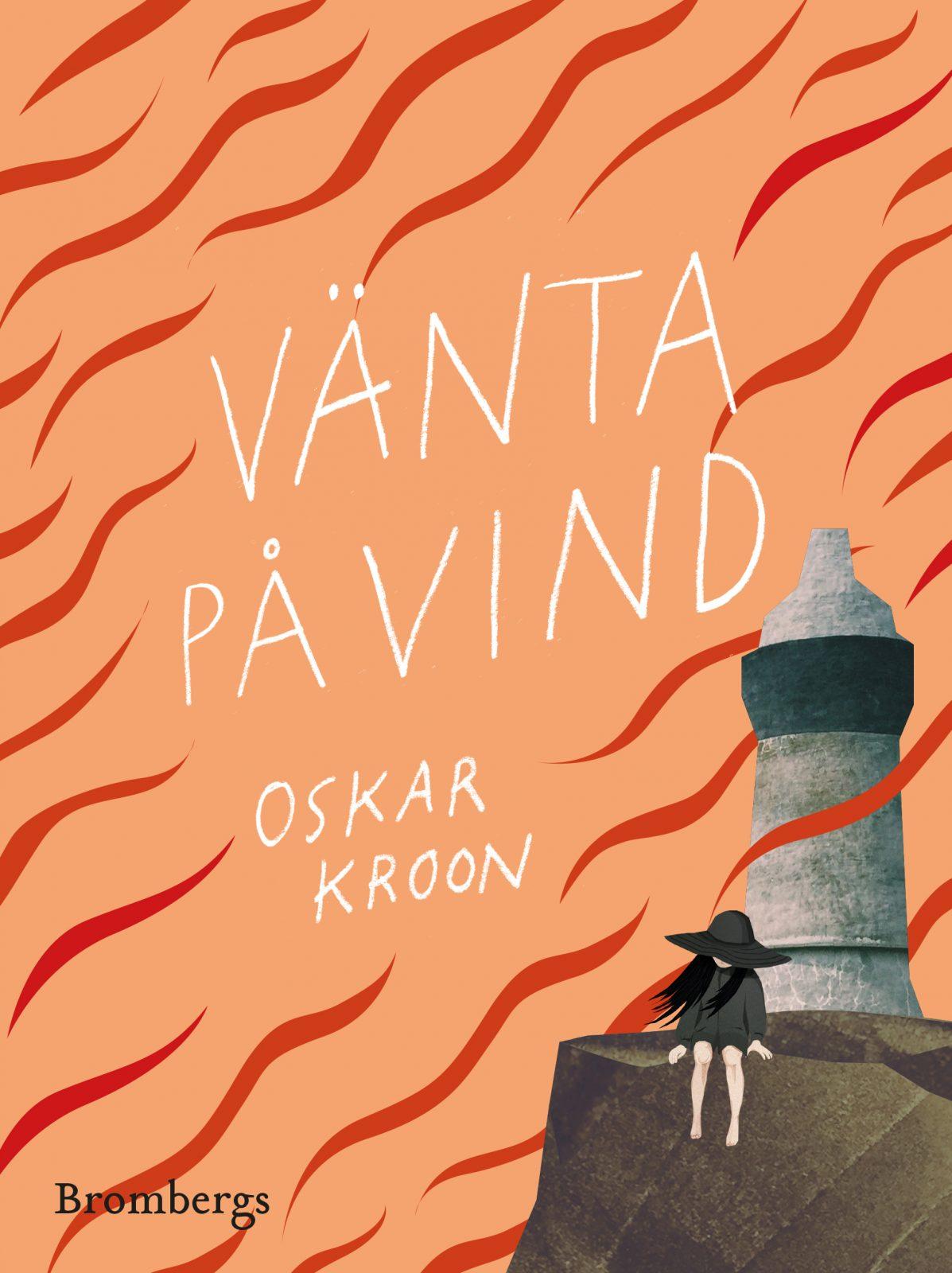 Vänta på vind, Oskar Kroon