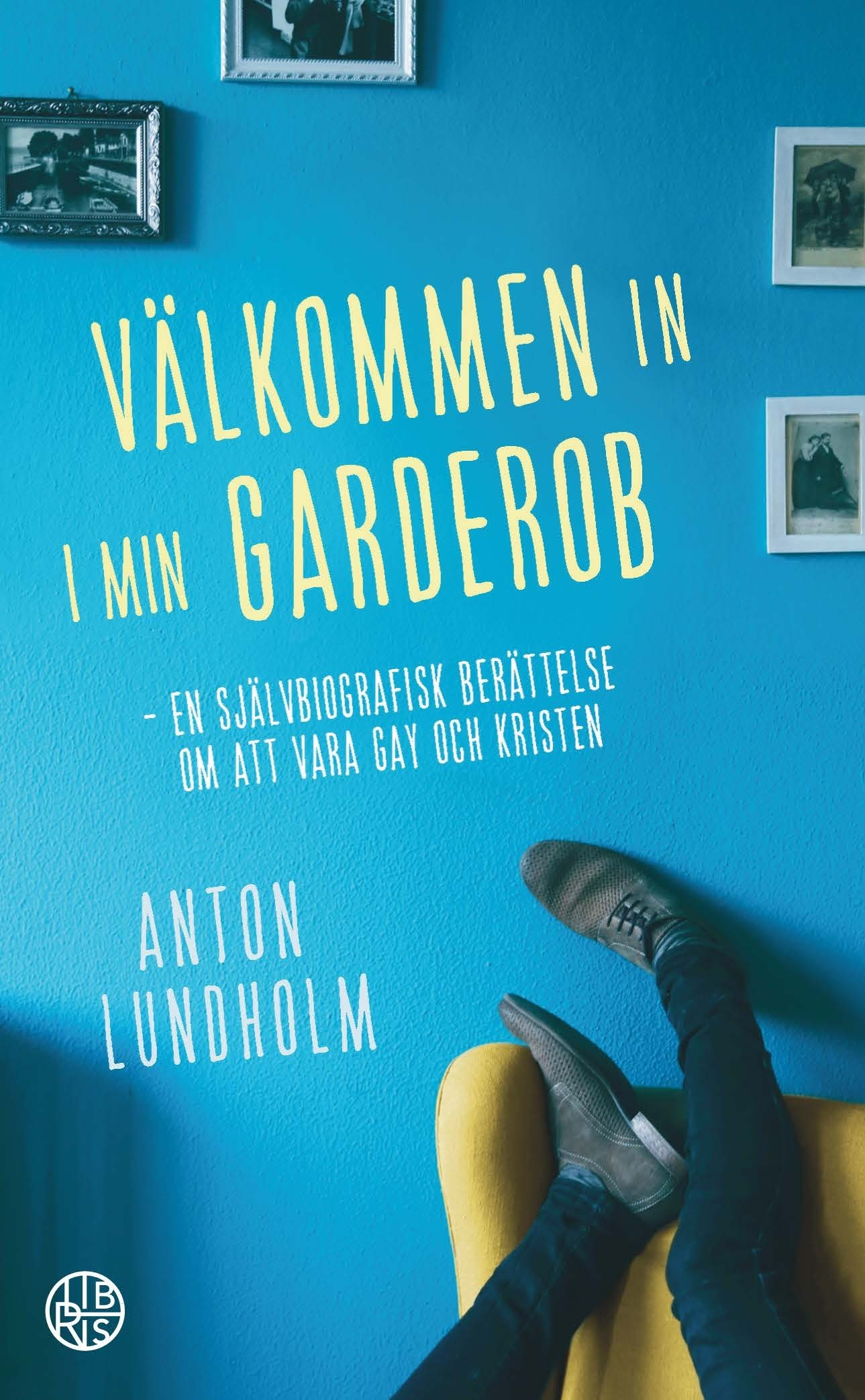 Välkommen in i min garderob, Anton Lundholm