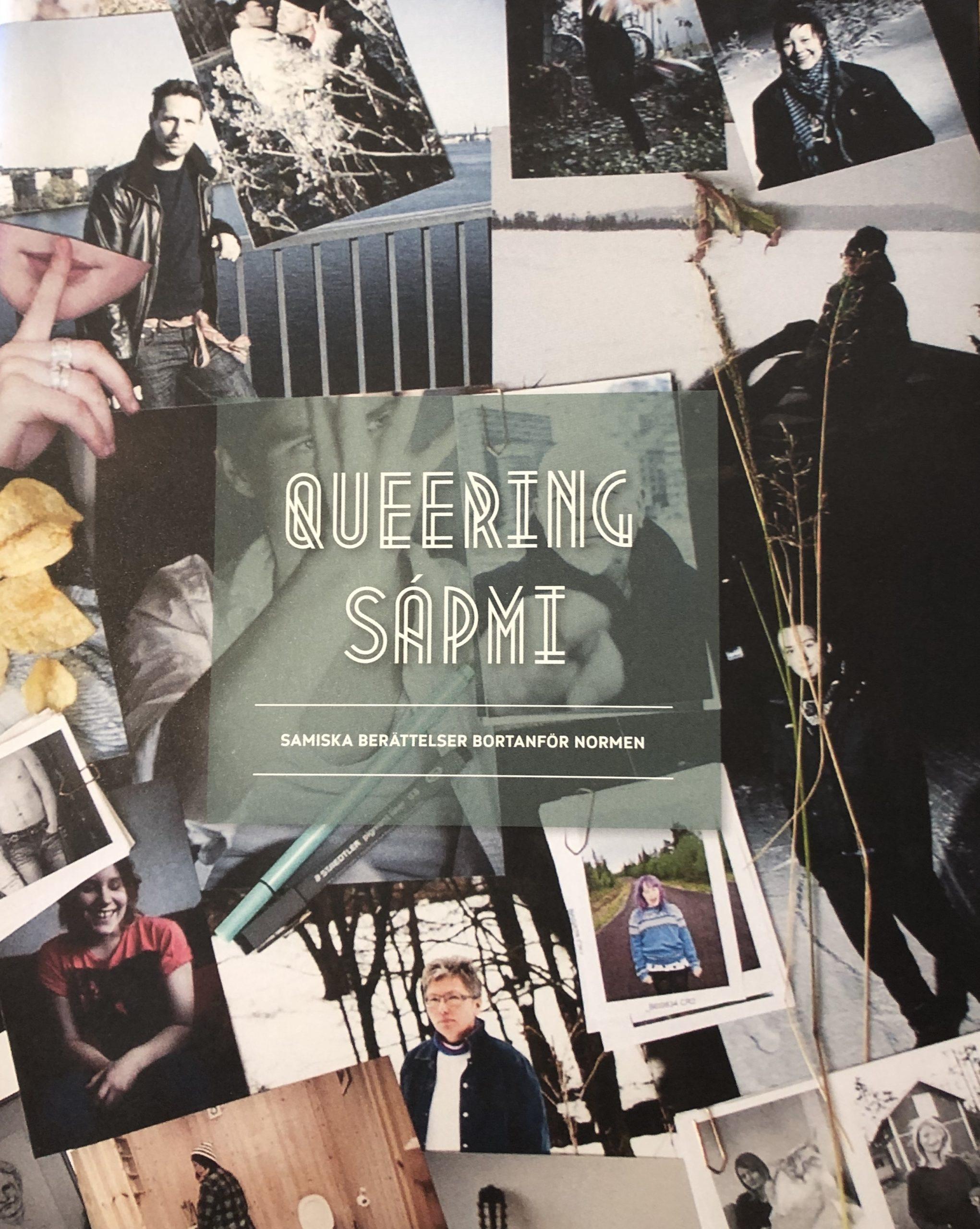 Queering sápmi: Samiska berättelser bortanför normen, Elfrida Bergman och Sara Lindquist