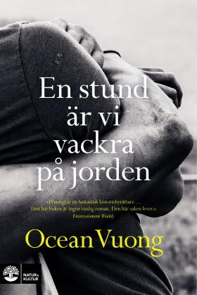 En stund är vi vackra på jorden, Ocean Vuong
