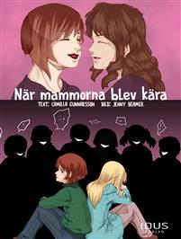 När mammorna blev kära, Camilla Gunnarsson