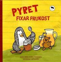 Pyret fixar frukost, Sarg Berg, Karin Frimodig och Johanna Arpiainen