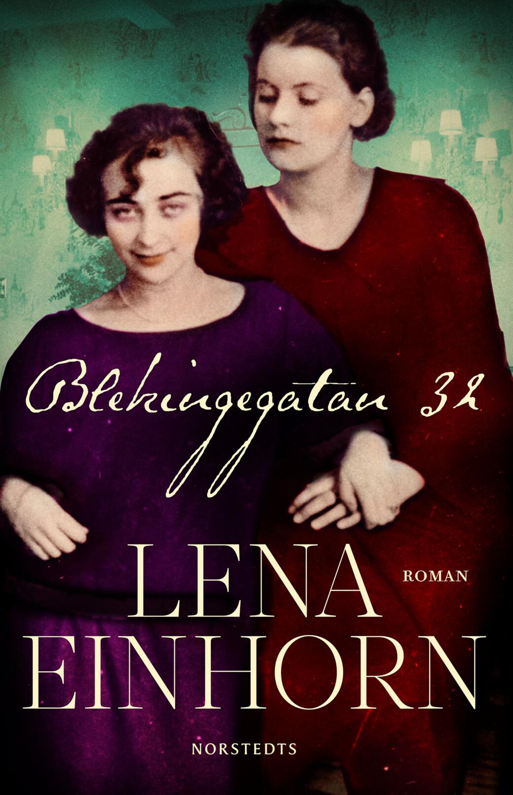 Blekingegatan 32, Lena Einhorn