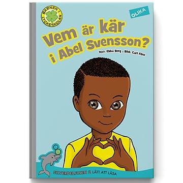 Vem är kär i Abel Svensson, Ebba Berg