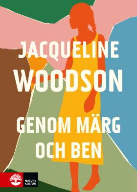 Genom märg och ben, Jacqueline Woodson