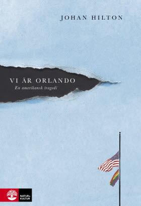 Vi är Orlando, Johan Hilton