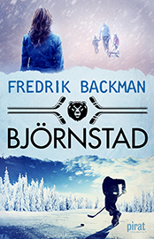 Björnstad, Fredrik Backman