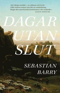 Dagar utan slut, Sebastian Barry