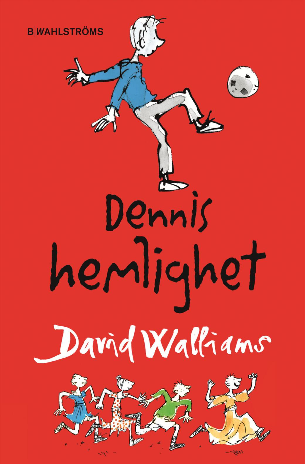 Dennis hemlighet, David Walliams