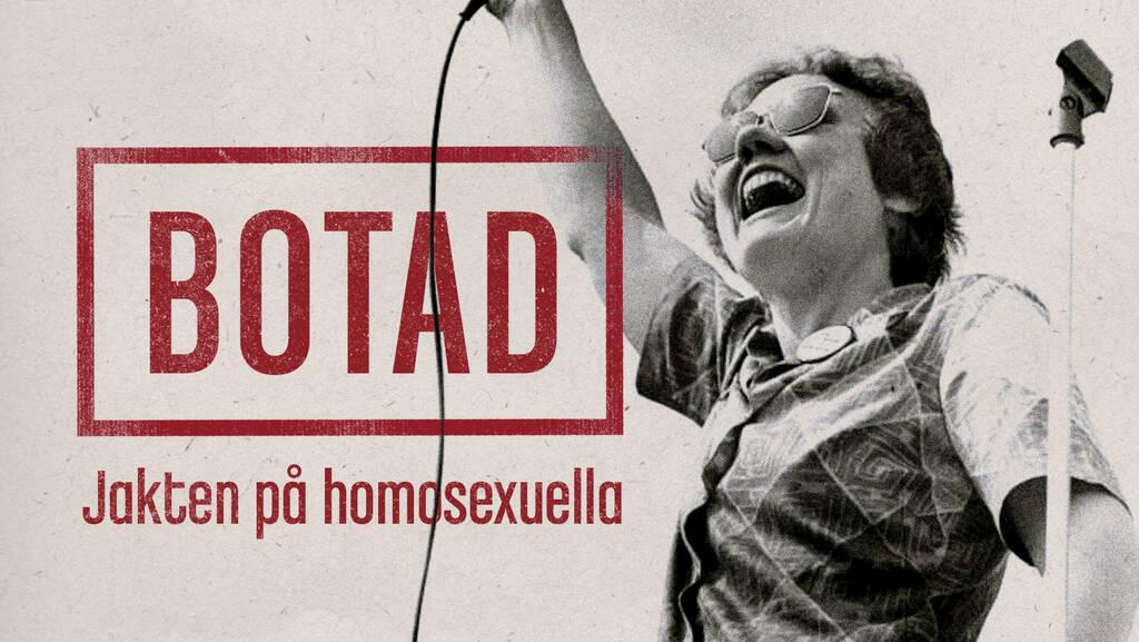 Botad: Jakten på homosexuella, SVT Play