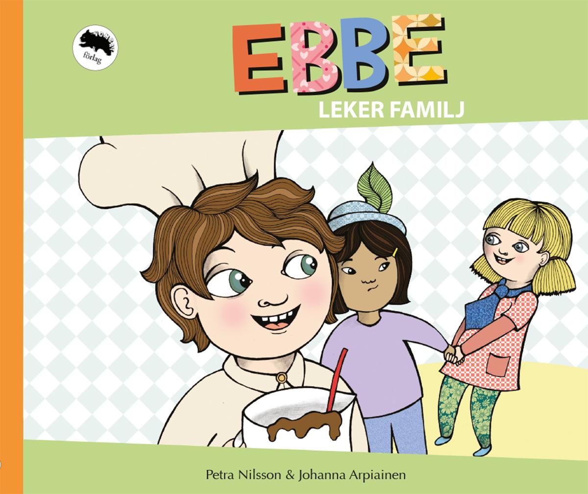 Ebbe leker familj, Petra Nilsson och Johanna Arpiainen
