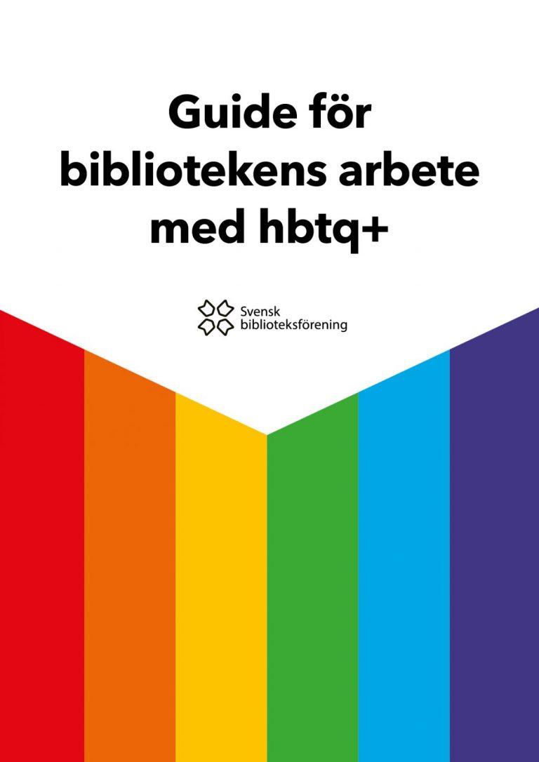 Guide för bibliotekens arbete med hbtq+