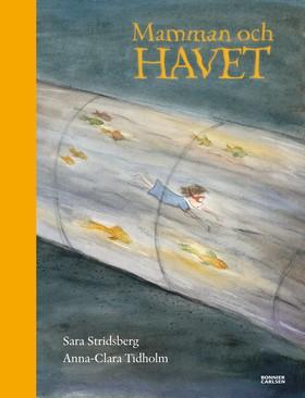 Mamman och havet, Sara Stridsberg