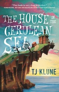 The House in the Cerulean Sea,TJ Klune