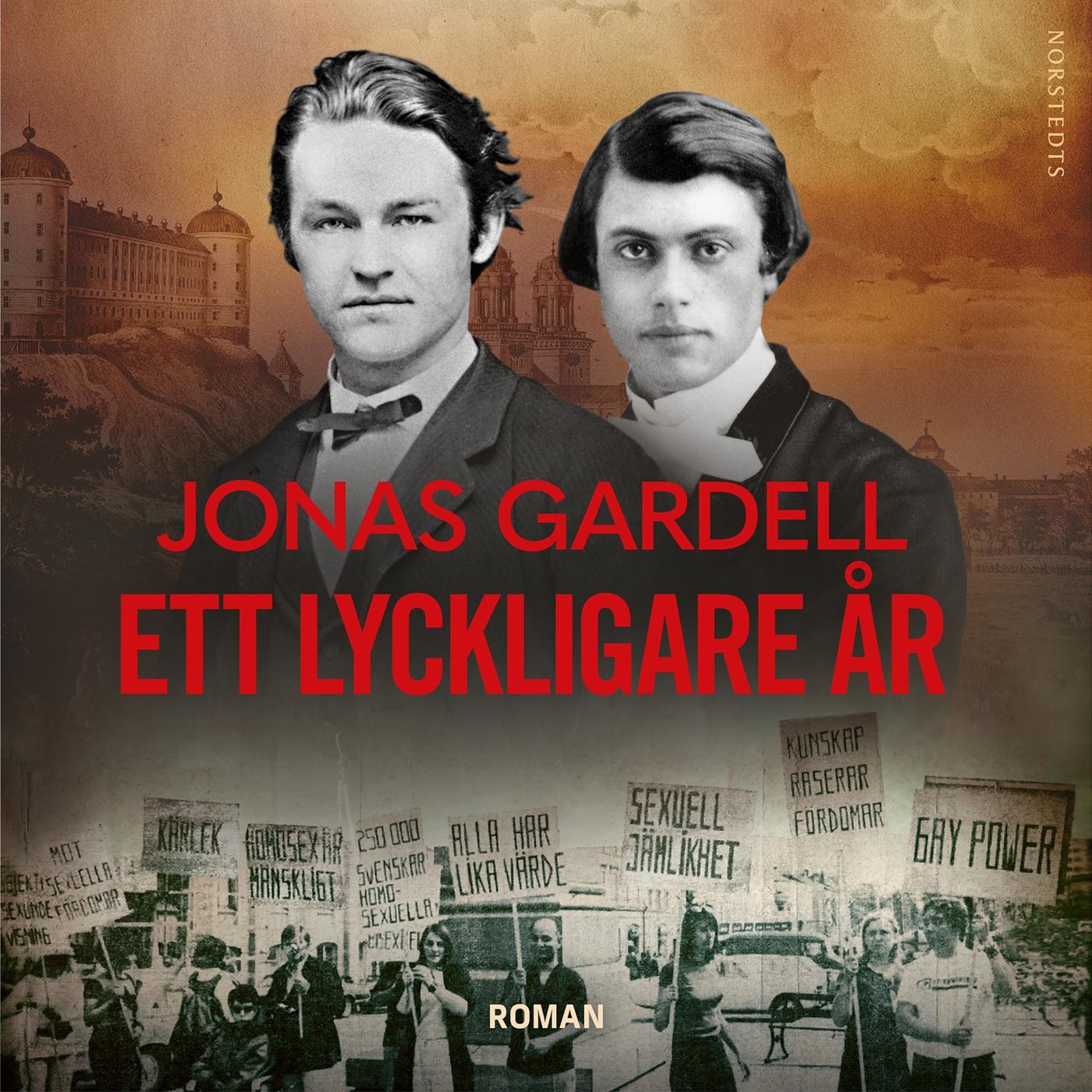 Ett lyckligare år, Jonas Gardell